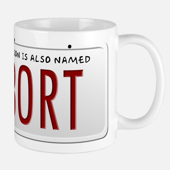 My Son is Also Named Bort Mugs