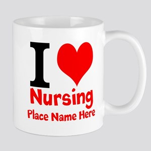 I Love Nursing Mugs