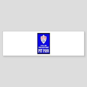 U S 30 Dragstrip Pit Pass Bumper Sticker