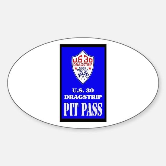 U S 30 Dragstrip Pit Pass Decal