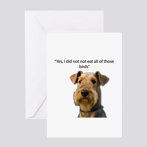 Guilty Airedale Ate the Birds but d Greeting Cards