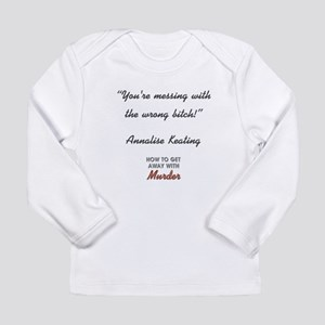 YOU'RE MESSING... Long Sleeve Infant T-Shirt