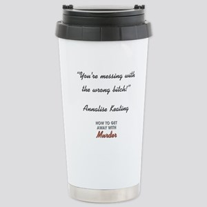 YOU'RE MESSING... Stainless Steel Travel Mug