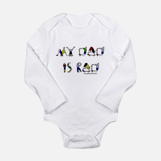 My dad is rad Infant Creeper Body Suit