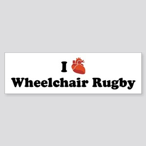 I (Heart) Wheelchair Rugby Bumper Sticker