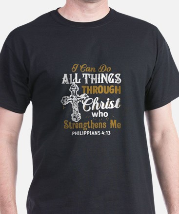 I CAN DO ALL THINGS T-Shirt