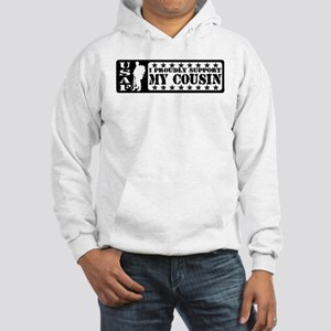 Proudly Support Cousin - USAF Hooded Sweatshirt