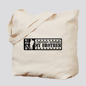 Proudly Support Bro  - USAF Tote Bag