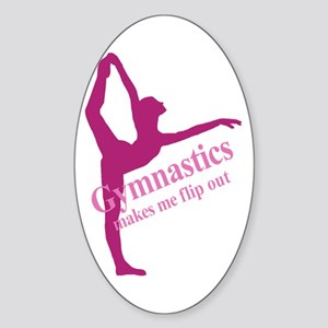 Gymnastics Makes Me Flip Out Oval Sticker