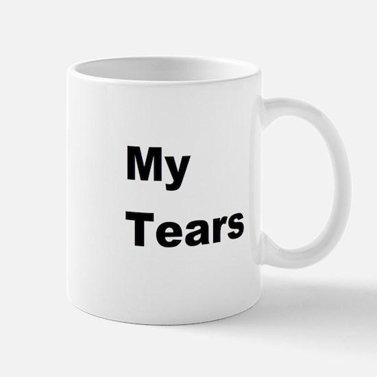 My Tears Mug Mugs
