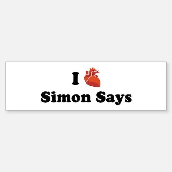 I (Heart) Simon Says Bumper Bumper Bumper Sticker