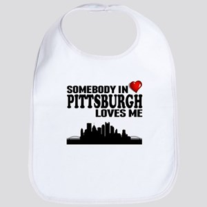 Somebody In Pittsburgh Loves Me Bib