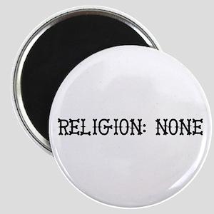 Religion: None Magnet