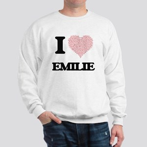 I love Emilie (heart made from words) d Sweatshirt