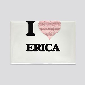 I love Erica (heart made from words) desig Magnets