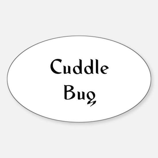Cuddle Bug Oval Decal