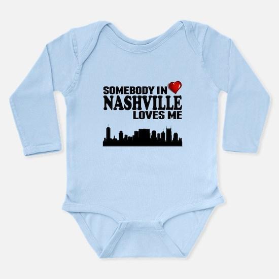 Somebody In Nashville Loves Me Body Suit