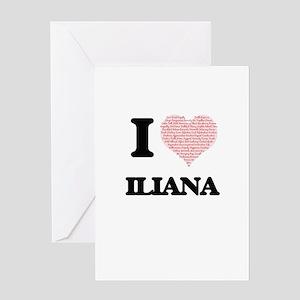 I love Iliana (heart made from word Greeting Cards