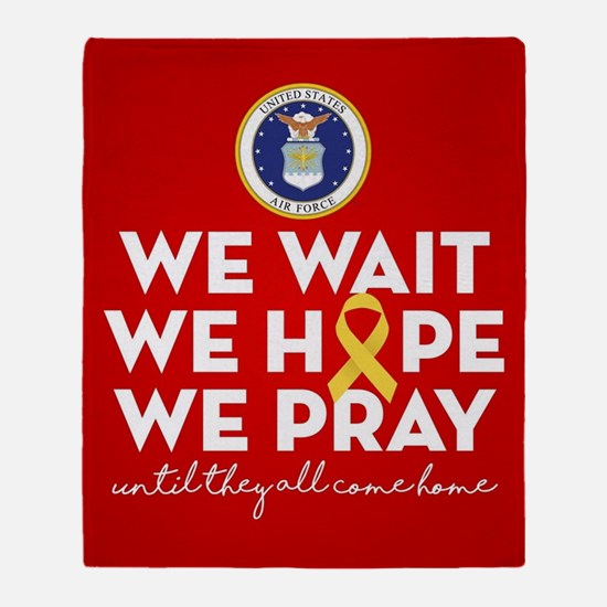 USAF We Wait Hope Pray Throw Blanket