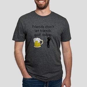 Friends Dont Let Friends Golf Sober T-Shirt