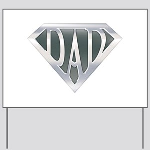 spr_dad_chrm.png Yard Sign