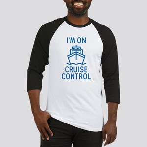 I'm On Cruise Control Baseball Jersey