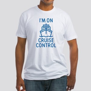 I'm On Cruise Control Fitted T-Shirt