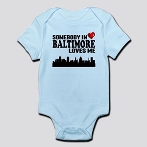 Somebody In Baltimore Loves Me Body Suit