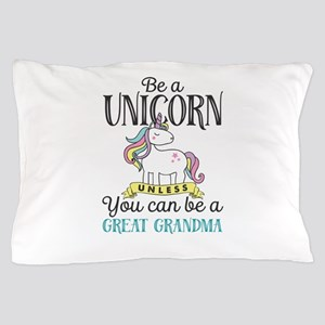 Unicorn GREAT GRANDMA Pillow Case