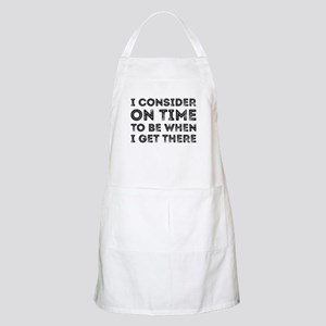 I Consider On Time Apron