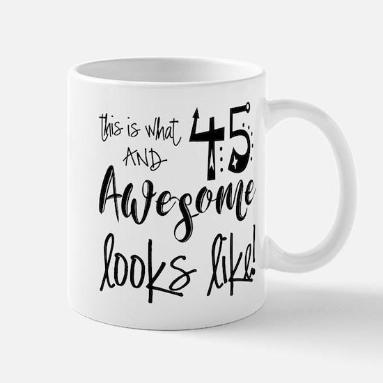 Awesome 45 Years Old Mug
