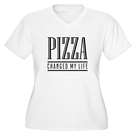 Pizza Changed My Life Women's Plus Size V-Neck T-S