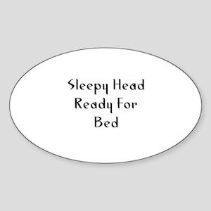 Sleepy Head Ready For Bed Oval Sticker