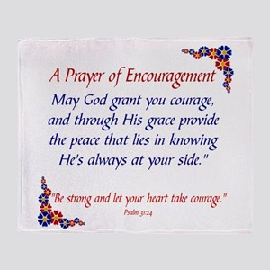A PRAYER OF ENCOURAGEMENT... Throw Blanket