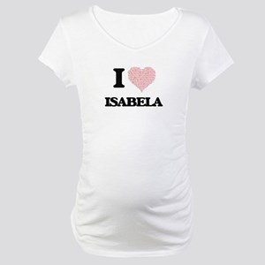 I love Isabela (heart made from Maternity T-Shirt