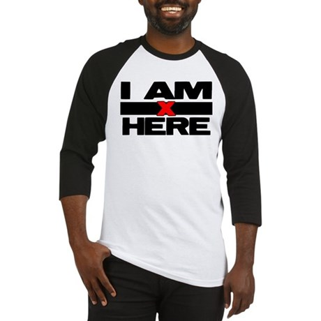 I AM HERE Baseball Jersey