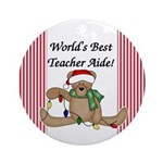Bear World's Best Teacher Aide Ornament (Round)