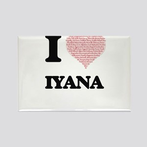 I love Iyana (heart made from words) desig Magnets