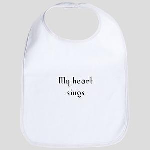 My heart sings Bib