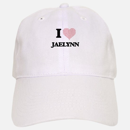I love Jaelynn (heart made from words) design Baseball Baseball Cap