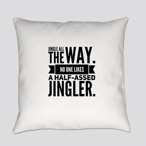 Jingle All the way Everyday Pillow