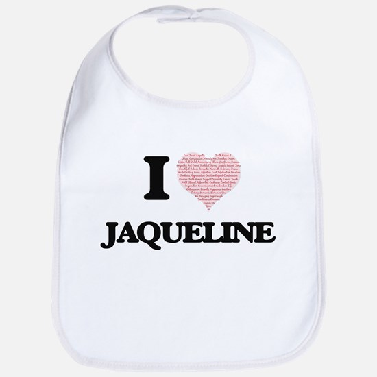 I love Jaqueline (heart made from words) desig Bib