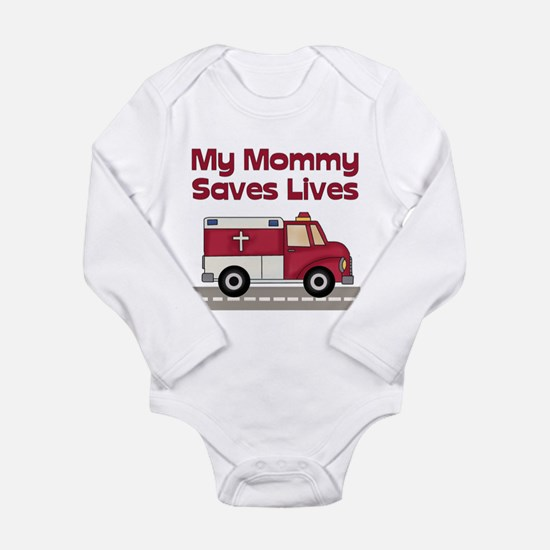 My Mommy Saves Lives Infant Creeper Body Suit