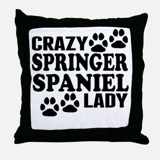Crazy Springer Spaniel Lady Throw Pillow