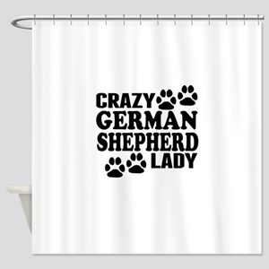 Crazy German Shepherd Lady Shower Curtain