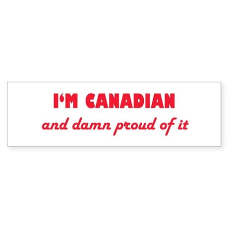 I'm Canadian Bumper Sticker