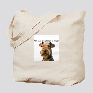 Airedales used to Fight Lions in Africa w Tote Bag