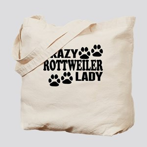 Crazy Rottweiler Lady Tote Bag