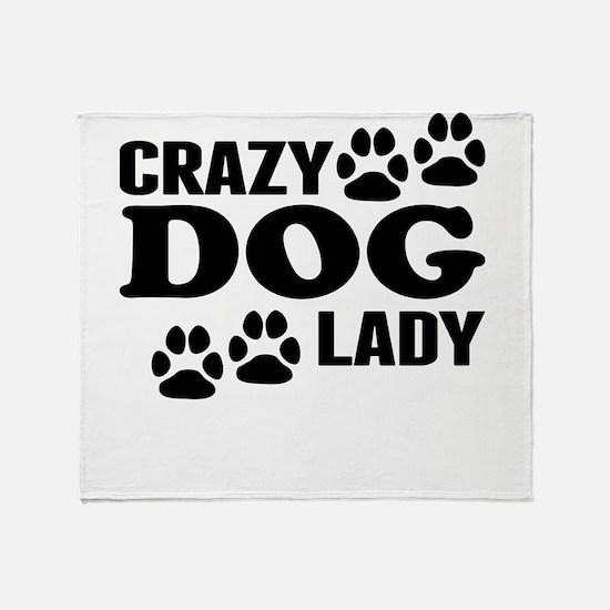 Crazy Dog Lady Throw Blanket