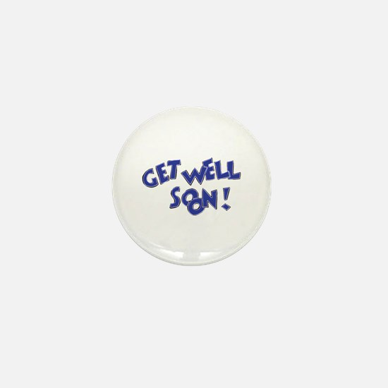 Get Well Soon! Mini Button